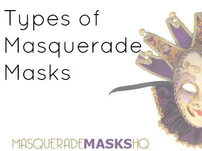 Types of Masquerade Masks